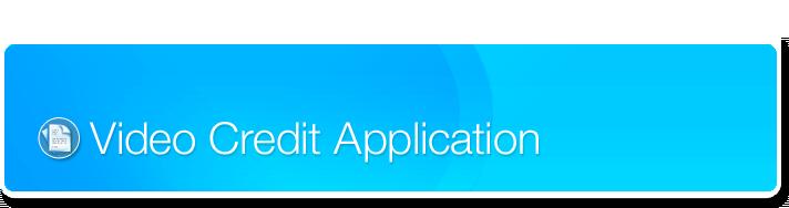 Video Credit Application